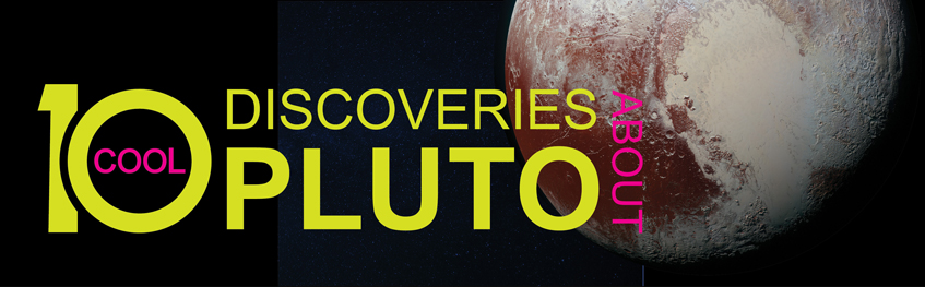 Go to Ten Discoveries About Pluto infographic
