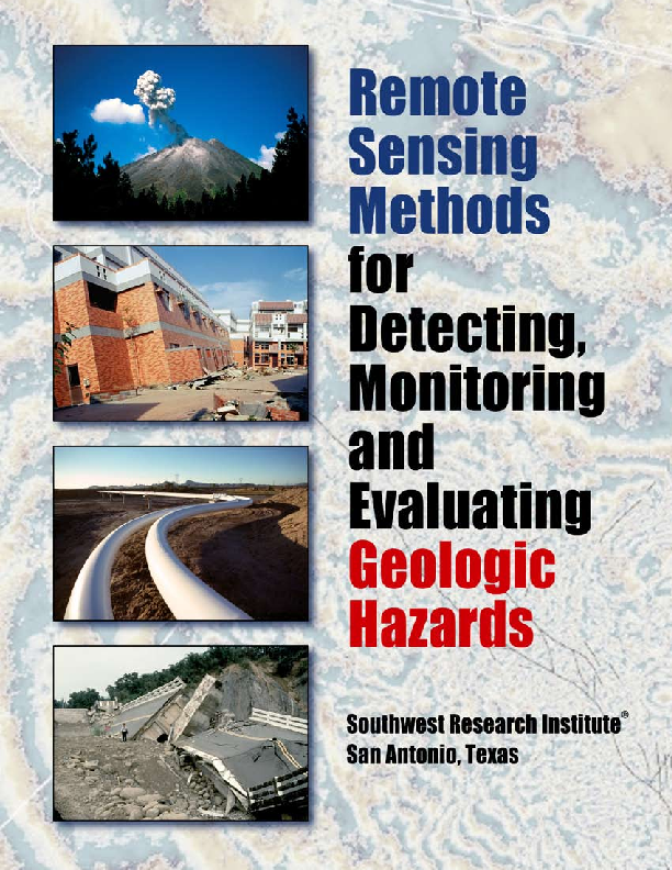 Go to remote sensing methods for detecting, monitoring and evaluating geologic hazards