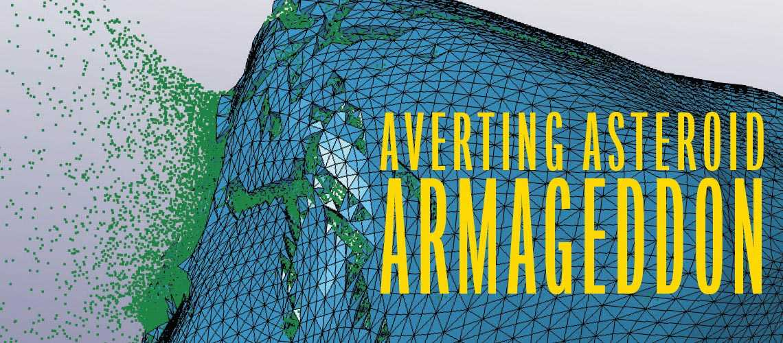 Averting Asteroid Armageddon article header
